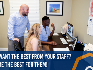 Want the Best from Your Staff? Be the Best for Them!