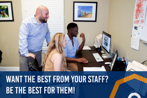 Want the Best From Your Staff? Be the Best for Them! Octagon Media