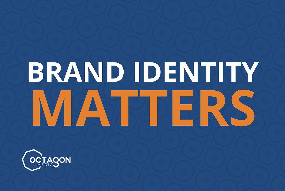 branding identity matters