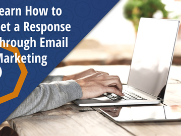 Learn How to Get a Response Through Email Marketing