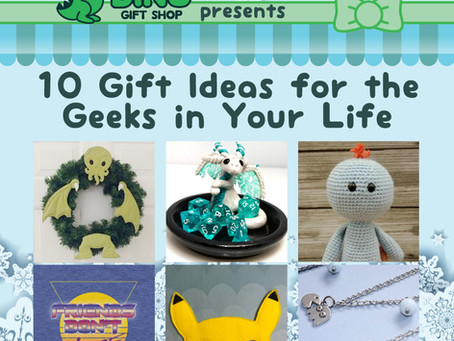 10 Gift Ideas for the Geeks in Your Life