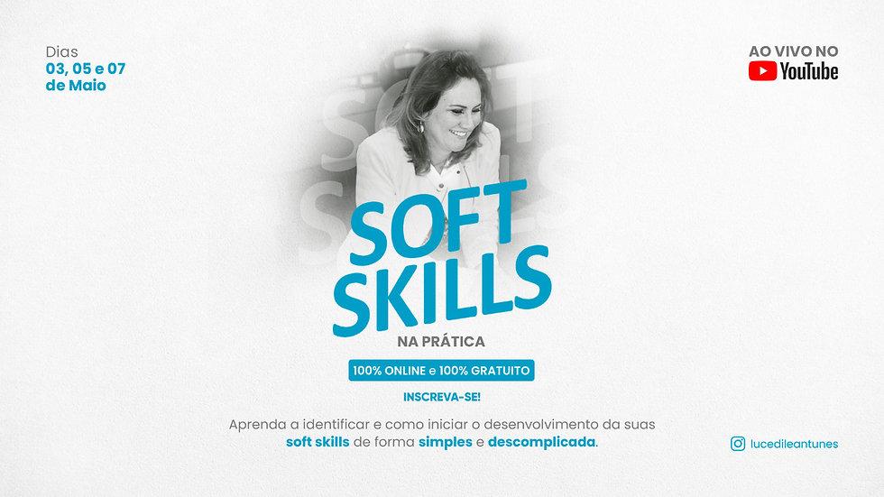 Banner YouTube - Soft Skills na prática.