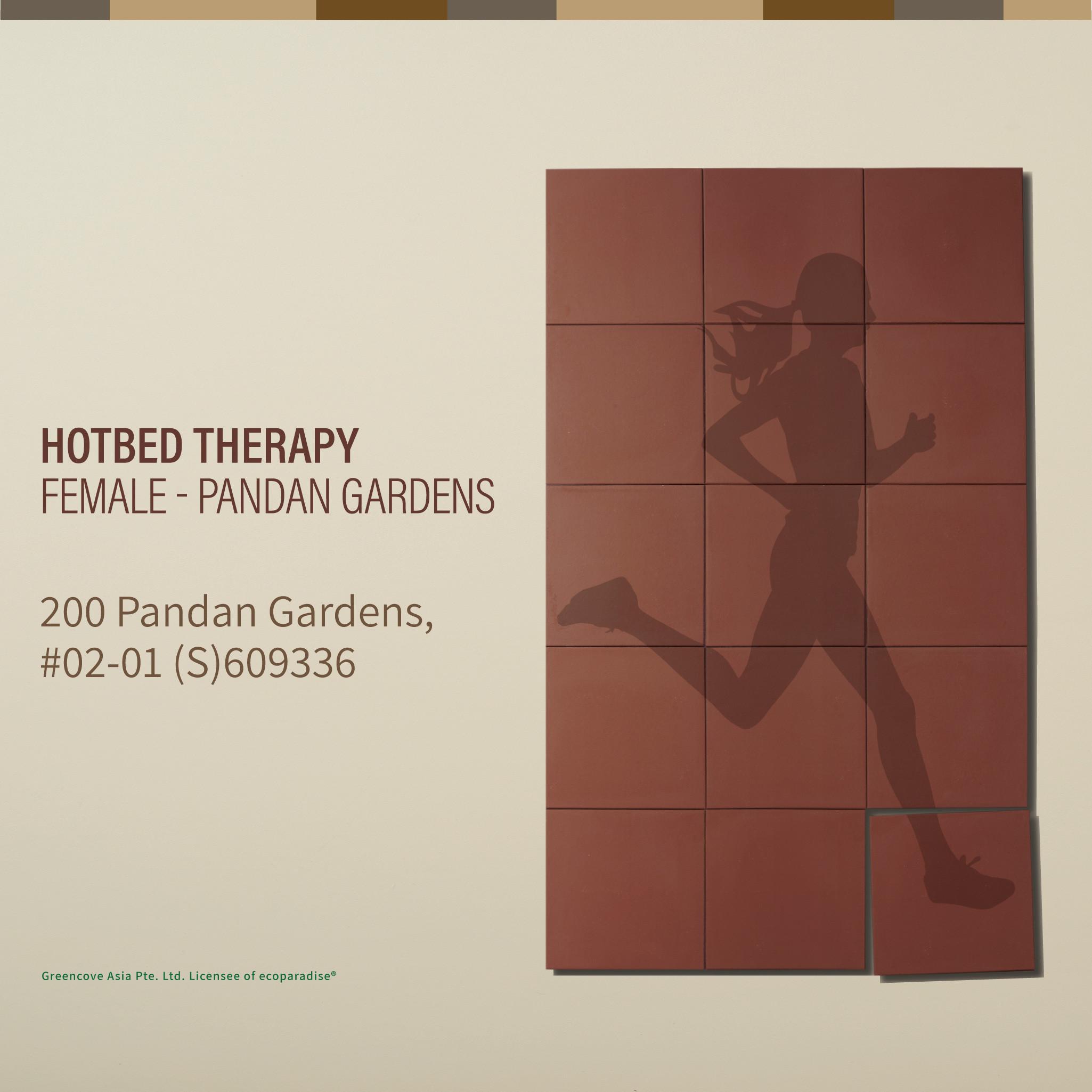 Hotbed - Pandan Gardens (Female)