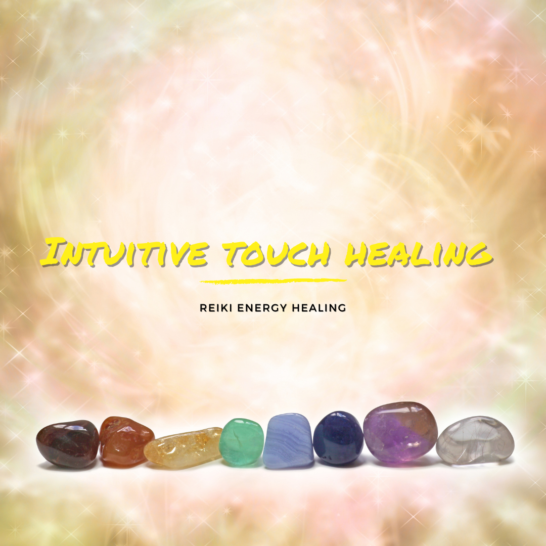 Intuitive Touch Healing Sessions