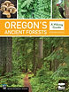 Oregon's Ancient Forests.jpeg