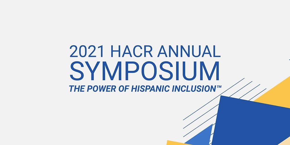 2021 HACR Annual Symposium, The Power Of Hispanic Inclusion™