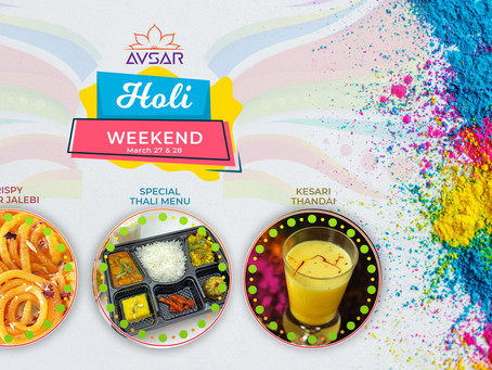 Holi Weekend Menu - March 27 & 28