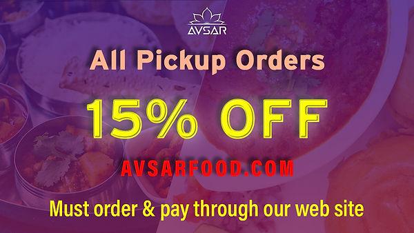 Offer - Get 15% off all pickup orders using Avsarfood.com