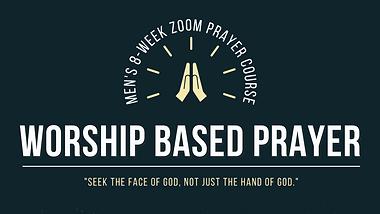 Men's Zoom Prayer Course
