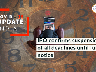 INDIA: COVID-19 update: IPO confirms suspension of all deadlines until further notice