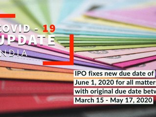 INDIA: COVID-19 UPDATE: IPO fixes new due date of June 1, 2020 for all matters with original due dat