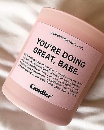 You're Doing Great Babe Candle