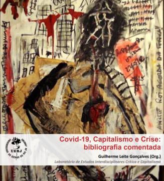 Novo livro do LEICC/UERJ: Covid-19, capitalismo e crise
