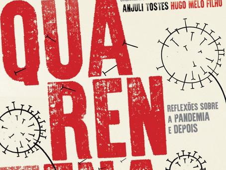 Quarentena: reflexões sobre a pandemia e depois