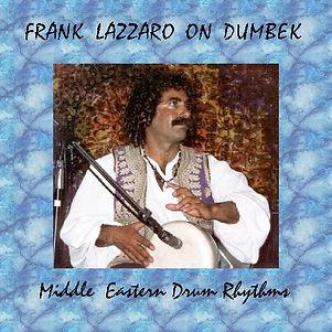 Frank Lazzaro on Dumbek