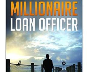 MILLIONAIRE LOAN OFFICER - ON SALE