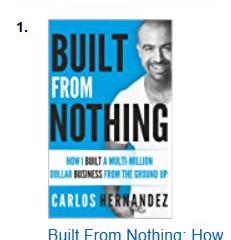NEW BESTSELLER - BUILT FROM NOTHING -NEW BOOK BY CARLOS HERNANDEZ
