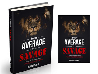From Average to Savage- NEW BOOK!