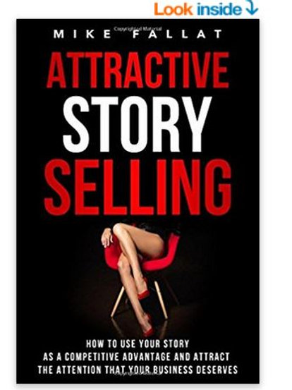 Personalized & Autographed Attractive Story Selling Book by Mike Fallat