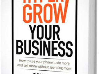 NEW BOOK RELEASE - HYPER GROW YOUR BUSINESS