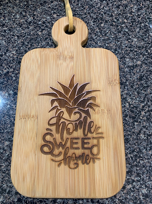Home sweet Home Pineapple Board