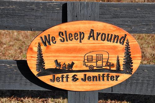 """We Sleep Around"" Camper Trailer Name Sign"