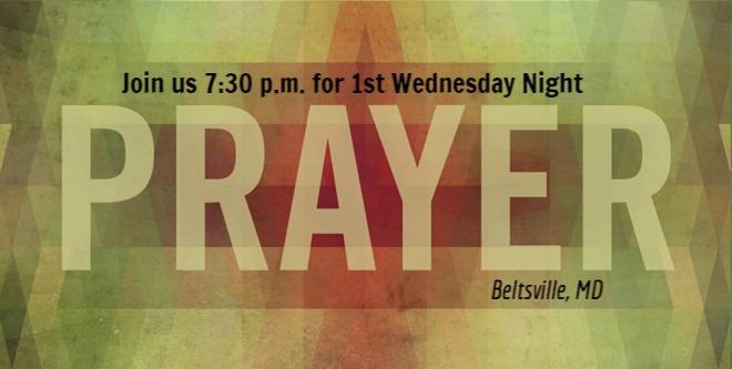 1st Wednesday Prayer Night