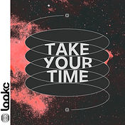 takeyourtime-compressed.jpg