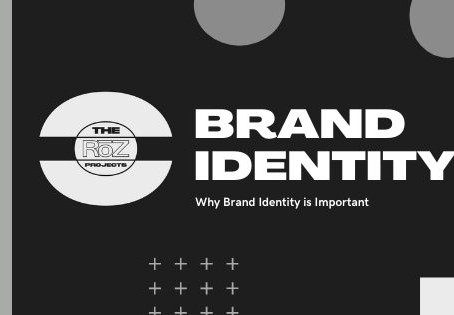 Why Brand Identity is Important