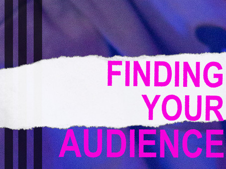 Artists: Finding Your Audience