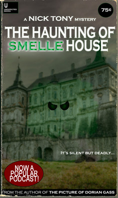 The Haunting of Smelle House