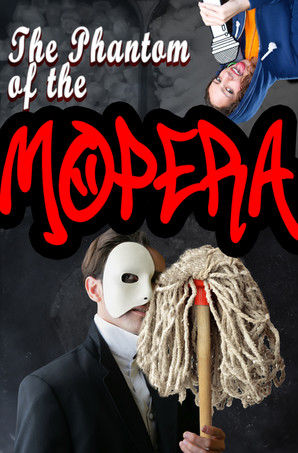 The Phantom of the Mopera