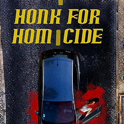 Honk for Homicide