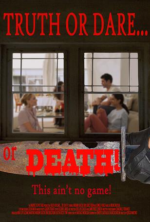 Truth or Dare... or DEATH!