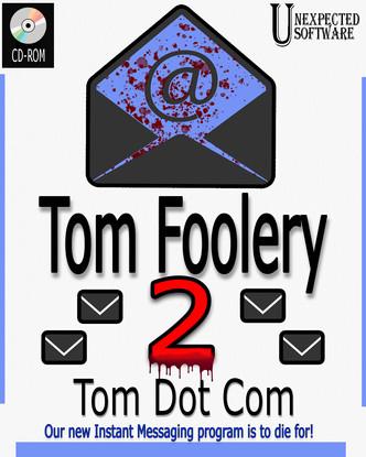 Tom Foolery 2: Tom Dot Com