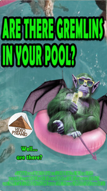 Are There Gremlins In Your Pool?