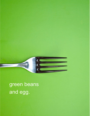 green beans and egg.