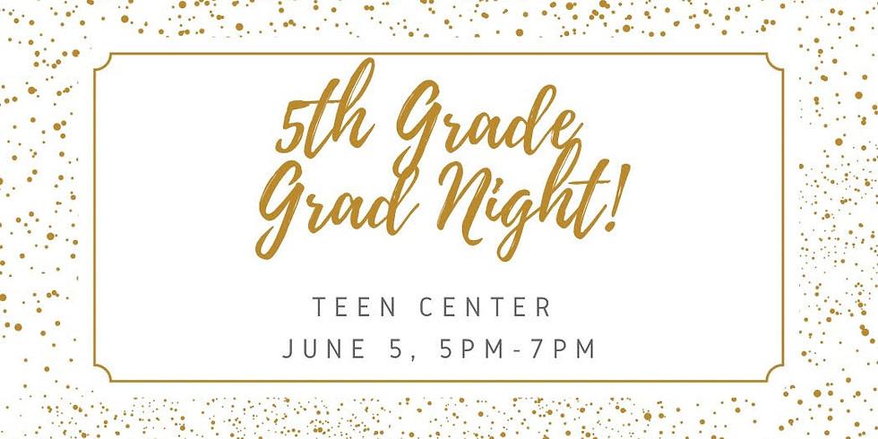 5th Grade Grad Night