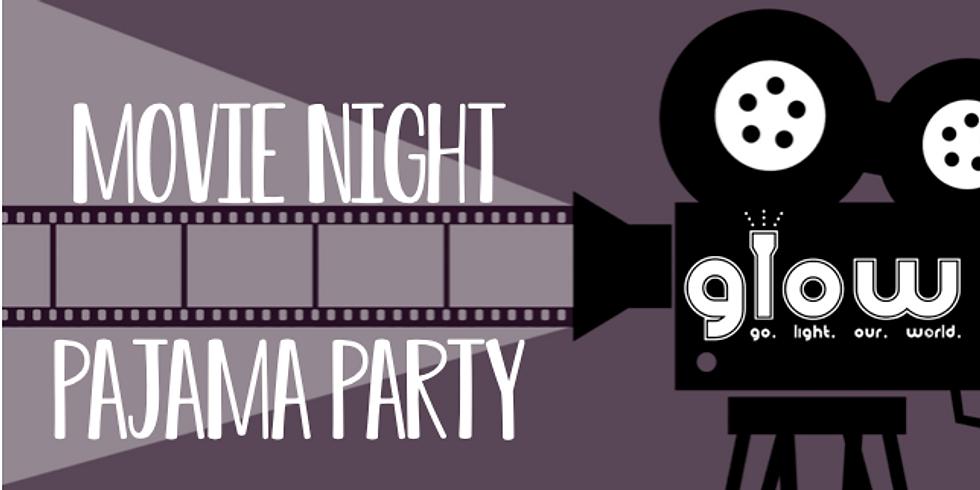 GLOW Movie Night Pajama Party