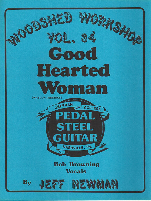 Woodshed Workshop #34: Good Hearted Woman