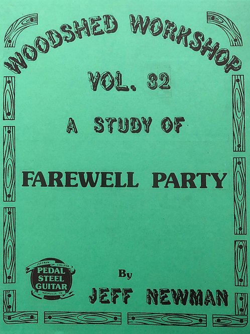 Woodshed Workshop #32: Farewell Party