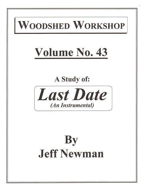 Woodshed Workshop #43: Last Date