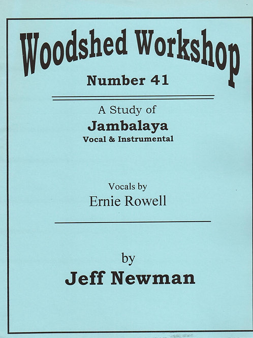 Woodshed Workshop #41: Jambalaya