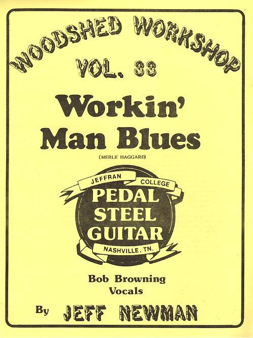 Woodshed Workshop #33: Workin' Man Blues