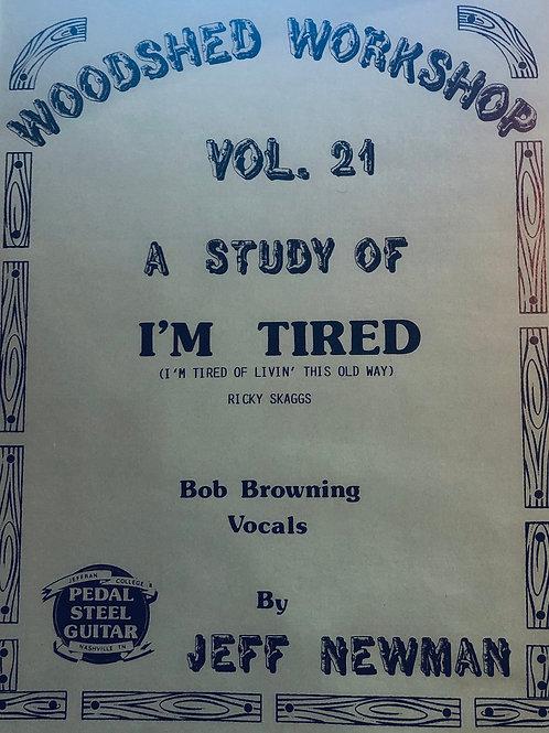 Woodshed Workshop #21: I'm Tired