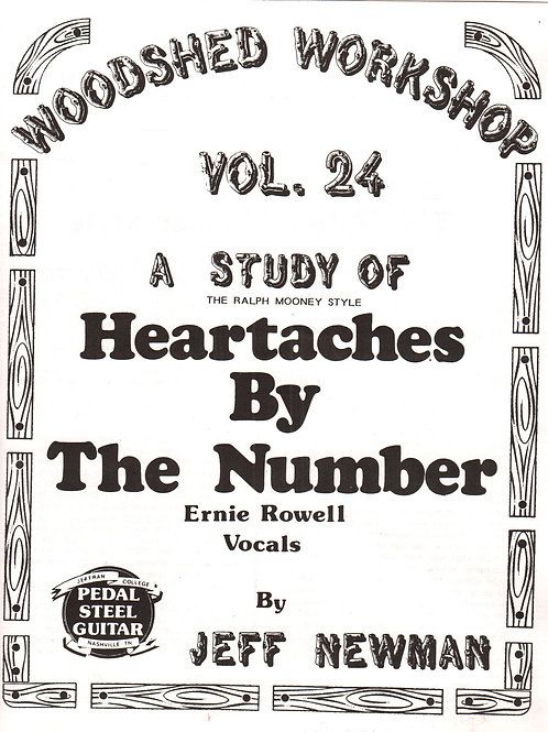 Woodshed Workshop #24: Heartaches By The Number