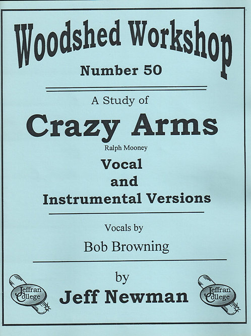 Woodshed Workshop #50: Crazy Arms