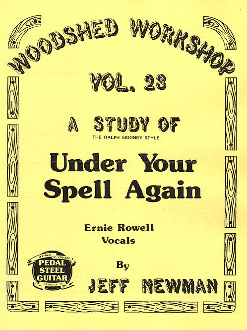Woodshed Workshop #23: Under Your Spell Again