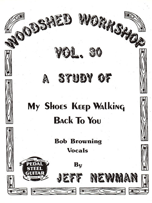 Woodshed Workshop #30: My Shoes Keep Walking Back To You