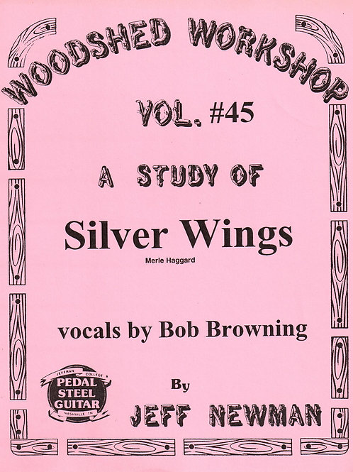 Woodshed Workshop #45: Silver Wings